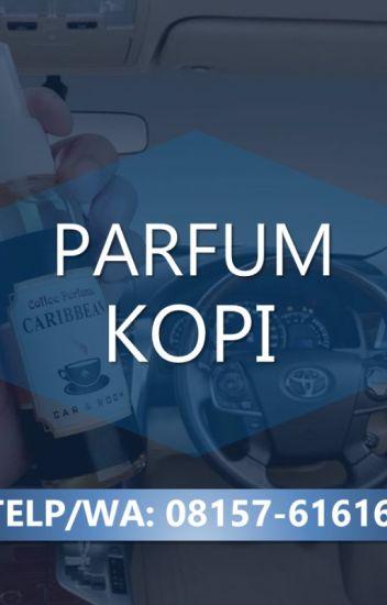 Parfum Mobil Cappucino Malang Jawa Timur Parfum Kopi Wattpad