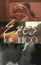 Eres lo único (5SOS-HOT) by Irwin_4