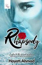 Rhapsody by HayatiAhmad0