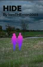 Hide by IamTHEman2003