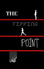 The Tipping Point by TheChesireCat001
