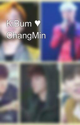 KiBum ♥ ChangMin