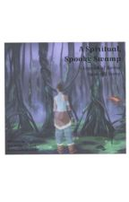 A Spiritual, Spooky Swamp: An Legend of Korra Spin-Off Story by justvibewithme