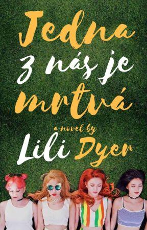 Jedna z nás je mrtvá by Lili_Dyer