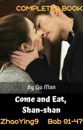 Come and Eat, Shan Shan  (BAHASA) by ZhaoYing9