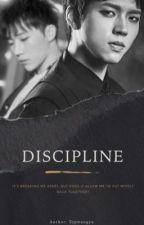 DISCIPLINE  by Topwoogyu