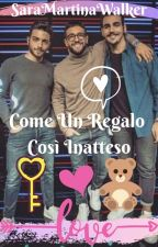 Come Un Regalo Così Inatteso by SariColucciBarone