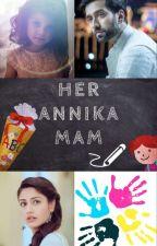 HER ANNIKA MAM by the_unique_pen