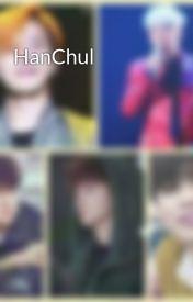Đọc Truyện HanChul - Wang YI