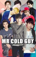 MR COLD GUY by MariJayme