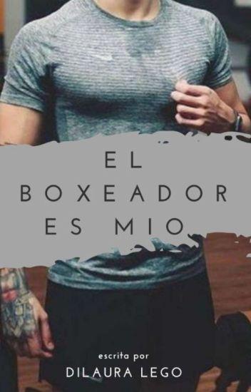 El boxeador es mio