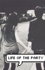 Life Of the Party (Ariana Grande and Shawn Mendes Fanfic) by tenSOS
