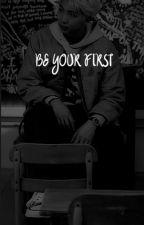 Be your first ~ Namjoon FF by kamye_45