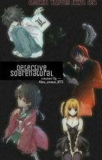 [ Detective sobrenatural ]  // Death note & inuyasha // by Moon_Alenie