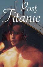 Post Titanic by abbyxross