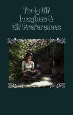 Twdg Gif imagines & Gif Preferences by pikaOWOpika