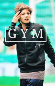 gym • louis by horanheart