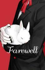 Farewell by RukoMegpoid