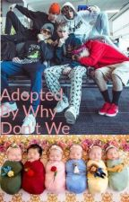 Adopted By Why Don't We by ariel_gurda