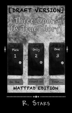 Three Doors (A True Story) [Draft] by rstarsbooks