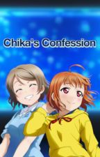 Chika's Confession by Lydinya