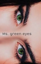 Ms. Green eyes |𝔏𝔞𝔲𝔯𝔢𝔫 𝔍𝔞𝔲𝔯𝔢𝔤𝔲𝔦| by cabello_sin