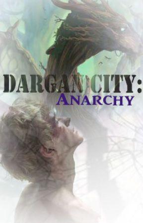 Dargan City: Anarachy by forgottonmemories