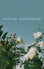 britpop preferences by bangbangmaxwell