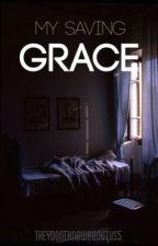 My Saving Grace by ZoeAlder