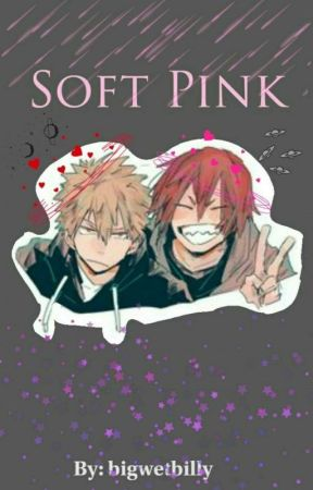 Soft Pink {Kiribaku/Bakushima} by bigwetbilly