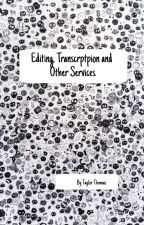 Editing/Proofreading/Critiquing/Transcription Services by T_J_Thomas