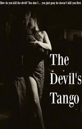 The Devil's Tango by yourmybeautifulsoul