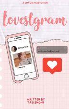 LOVESTAGRAM | VHyun (FANFICTION) by hoypowz