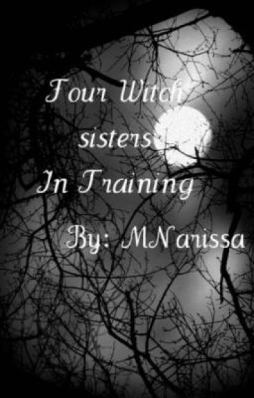 Four Witch Sisters In Training