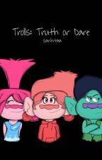 Trolls: Truth or Dare by sanhitaa