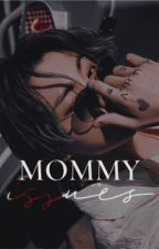 Mommy Issues | j.jk by thiscbus
