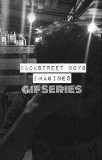 backstreet boys imagines - gif series 🌙 by warrenxavier