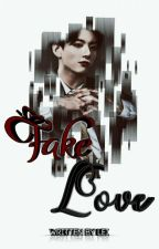 Fake Love || JJK by just_a_lazy_kid