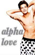 Alpha love by Chocolate_monster32