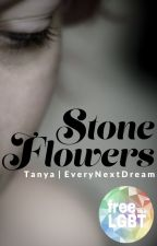 Stone Flowers Grow in Cold Places by EveryNextDream