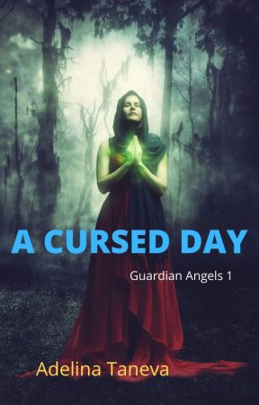 A Cursed Day by adelina1998