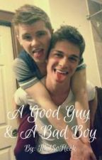 A Good Guy & A Bad Boy by TlkdSoFleek