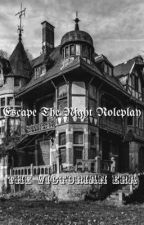 Escape The Night Roleplay: The Victorian Era {CLOSED} by RandomDood06
