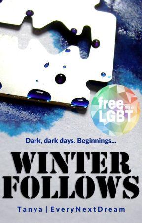 Winter Follows by EveryNextDream