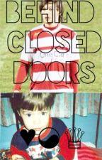behind closed doors by jazminestyles