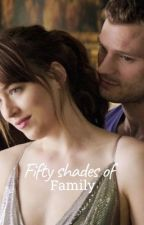 Fifty Shades of Family by creatingnewthings123