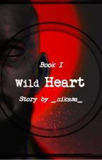 Wild Heart (Jacob Seed x reader) by _nikasa_