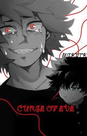 Curse Of Eve; Izuku Midoriya FF by MikiTK