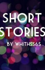 Short Stories by whithss65