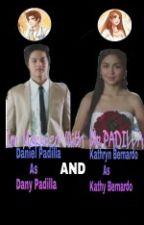 Im Married With Mr.PADILLA by NerdyKathNiel